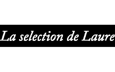 La sélection de Laure